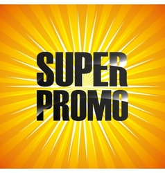Super promo design vector