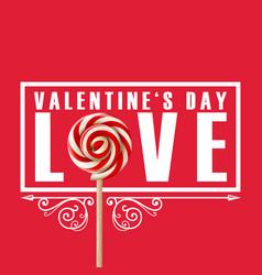 Valentine day love lolipop image vector