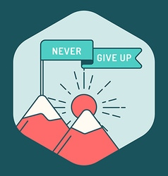 Motivational poster never give up vector