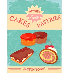 Cakes and pastries poster always fresh vector