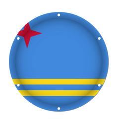 Round metallic flag of aruba with screw holes vector