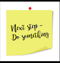 Next step do something paper note vector