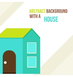 abstract background with a house in a flat style vector image