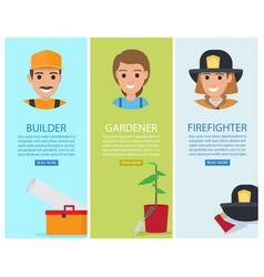 Builder gardener and firefighter banners vector
