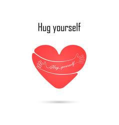 hug yourself logolove yourself logolove and vector image