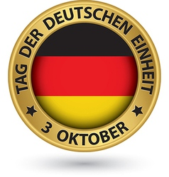 The day of german unity gold label with german vector
