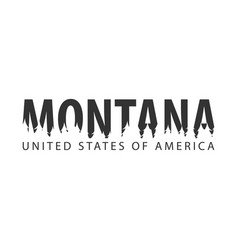 Montana usa united states of america text or vector