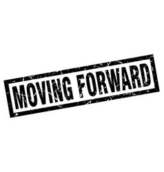 Square grunge black moving forward stamp vector