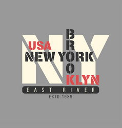 new york brooklyn usa typography t-shirt graphics vector image vector image