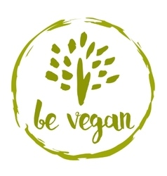 Be vegan hand drawn isolated label vector