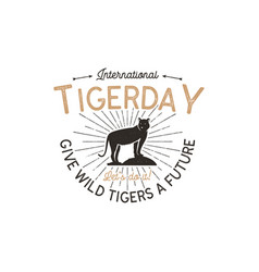 international tiger day emblem wild animal badge vector image