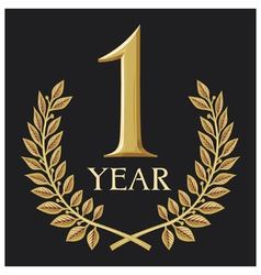 golden laurel wreath 1 year- one year jubilee vector image