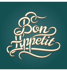 Bon Appetit vintage lettering vector image vector image