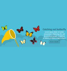 Catching net butterfly banner horizontal concept vector