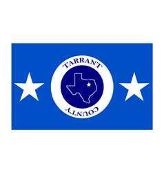 Flag of tarrant county in texas usa vector