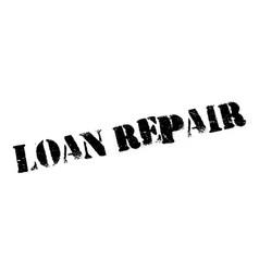 Loan repair rubber stamp vector