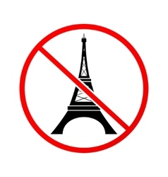 Not to visit eiffel tower prohibition sign vector