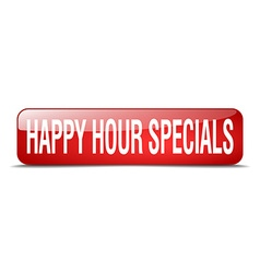 Happy hour specials red square 3d realistic vector