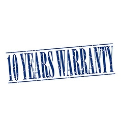 10 years warranty blue grunge vintage stamp vector