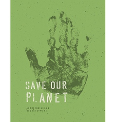 save our planet poster handmark vector image vector image