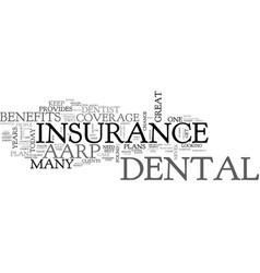 aarp dental insurance text word cloud concept vector image vector image