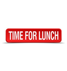 Time for lunch red 3d square button isolated on vector