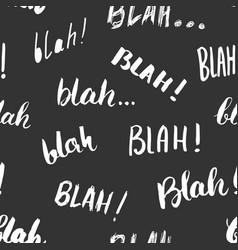 blah blah words hand written seamless pattern vector image vector image