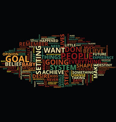 Goals and belief systems text background word vector