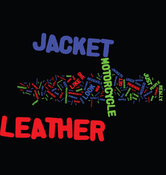 The leather jacket i now love text background vector