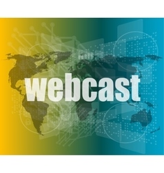 Webcast words on digital touch screen interface - vector