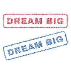 Dream big textile stamps vector