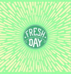 fresh day vector image