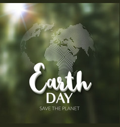 Earth day earth world map globe sign lettering vector