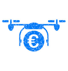 Euro quadcopter payment grunge icon vector