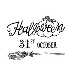 Halloween lettering with date and broom vector