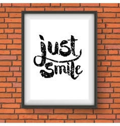 Text design for just smile concept on a frame vector