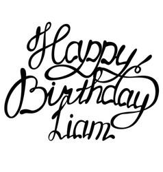 Happy birthday liam name lettering vector