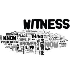 What does it mean to be the witness text word vector