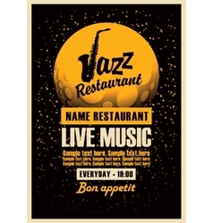 Poster with a saxophone for jazz restaurants vector image
