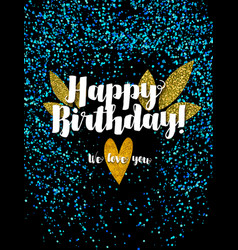 Dark happy birthday card with scattered blue glitt vector