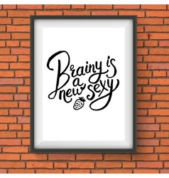 Brainy is a new sexy concept on a frame vector