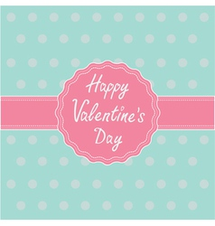 Pink label and ribbon Happy Valentines Day vector image