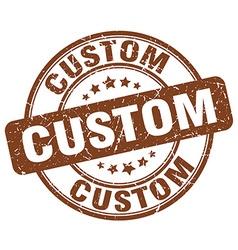 Custom brown grunge round vintage rubber stamp vector