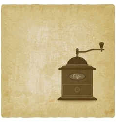 Coffee grinder mill old background vector