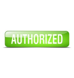 Authorized green square 3d realistic isolated web vector
