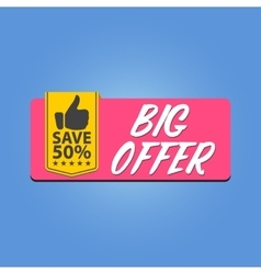 Big offer save 50 percente vector image vector image
