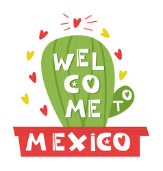 Wellcome mexico cute cartoon lettering flat vector
