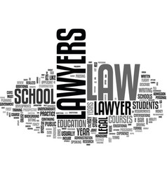 what does it take to be a lawyer text word cloud vector image