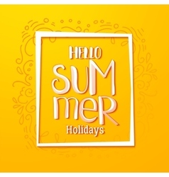 Hello Summer drawn yellow card vector image vector image