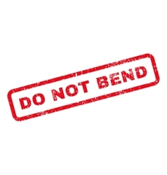 Do Not Bend Text Rubber Stamp vector image